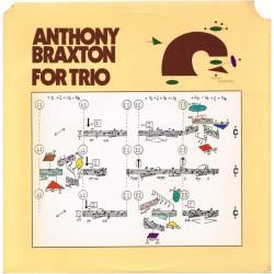 "Anthony Braxton - For Trio (US 1978 Arista AB 4181) LP 12""."