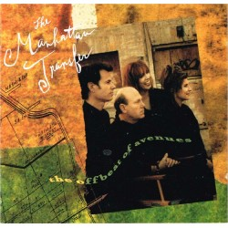 The Manhattan Transfer - The Offbeat Of Avenues (EU 1991 Columbia COL 468283 2) CD