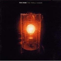 Tin Star - The Thrill Kisser (UK 1998 V2 VVR1001942) CD