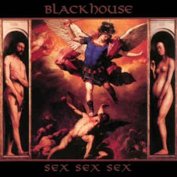 Blackhouse - Sex Sex Sex (GER 1999 Dark Vinyl Records DV 31) CD