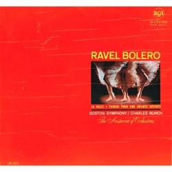 Ravel - Bolero / Pavane Pour Une Infante Défunte / La Valse: Charles Munch, Boston Symphony Orchestra