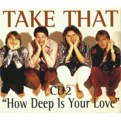 Take That - How Deep Is Your Love (EU 1996 RCA 74321355602) CD, Single