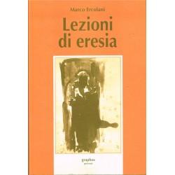 Marco Ercolani - Lezioni di eresia (1996) Graphos