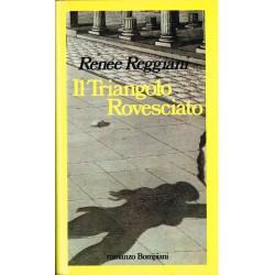 Renée Reggiani - Il Triangolo Rovesciato (1982) Bompiani