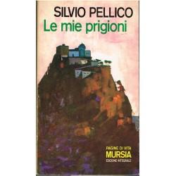 Silvio Pellico - Le mie prigioni (1980) Mursia