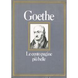 Goethe - Le cento pagine più belle- a cura di Valentina Fortichiari (1982) CDE