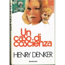 Henry Denker - Un caso di coscienza (1983) Narrativa Club