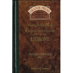Giorgio Bassani - Il Romanzo di Ferrara, Libro quinto - L'airone (1992) Mondadori-DeAgostini