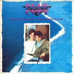 Ry Cooder - Blue City, Colonna Sonora Originale (US 1986 Warner Bros. 9 25386-1) LP NM