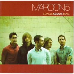 Maroon 5 - Songs About Jane (EU 2003 Octone Records, J Records 0 828766 458220) CD