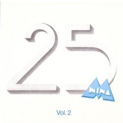 Mina - Mina 25 Vol. 2 (ITA 2009  MM 09 38) CD