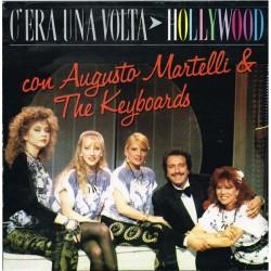 Augusto Martelli & The Keyboards - C'Era Una Volta Hollywood (ITA 1987 Five FM 13591) LP NM