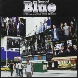Blue - Best Of Blue (Special Limited Fans Edition) (EU 2004 Virgin 724387541405) 2xCD
