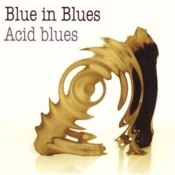 Blues in Blues - Acid Blues (ITA 2014 Crotalo NLM 213) CD
