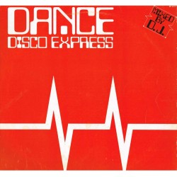 Vari - Dance Disco Express (ITA 1982 Spice 7 SP 31711) LP Mixed, EX