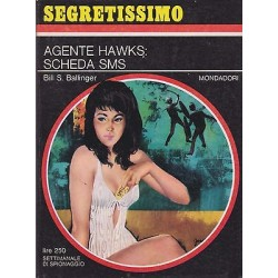 Collana Segretissimo Mondadori, nr.203 -Agente Hawks Scheda SMS- 1967