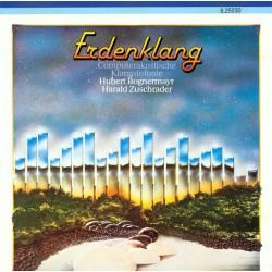 Hubert Bognermayr & Harald Zuschrader Erdenklang - Computerakustische Klangsinfonie