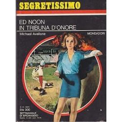 Collana Segretissimo Mondadori, nr.431 - Ed Noon in tribuna d'onore- 1972