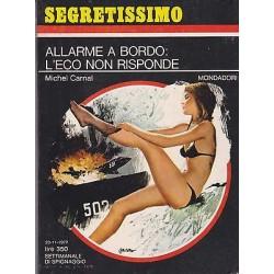 Collana Segretissimo Mondadori, nr.469 -Allarme a bordo: l'eco non risponde-1972