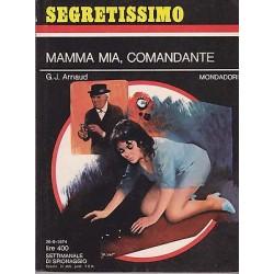 Collana Segretissimo Mondadori, nr.565 - Mamma mia, comandante - 1974