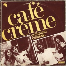 "Café Crème - Unlimited Citations (ITA 1977 EMI 3C 052-60050 Z) 12"" 45 giri"