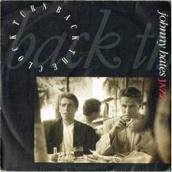 "Johnny Hates Jazz: Turn Back The Clock / Cracking Up (ITA 1987) 7"" 45 giri"