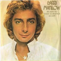 "Barry Manilow: Ready To Take A Chance Again / Sweet Life (UK 1978) 7"" 45 giri"