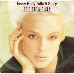 "Brigitte Nielsen: Every Body Tells A Story / Another Restless Night (ITA 1987) 7"" 45 giri"