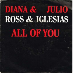 """Diana Ross & Julio Iglesias: All Of You / The Last Time (HOL 1984) 7"""" 45 giri"""
