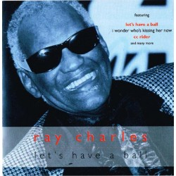 Ray Charles - Let's Have A Ball (EU 1997 FMCG FMC006) CD