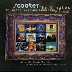 Scooter - Rough And Tough And Dangerous - The Singles 94/98 (EU 1998 Club Tools, Edel 0064502 CLU) 2xCD