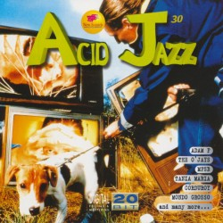 Acid Jazz Vol. 30 (ITA 1997 New Sounds Multimedia CNZ 030) CD