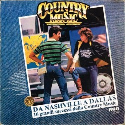 Vari - Da Nashville A Dallas - 16 Grandi Successi Della Country Music (ITA RCA CYL 45421) LP EX