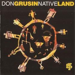 Don Grusin - Native Land (US 1993 GRP GRD-9719) CD
