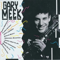 Gary Meek - Gary Meek (EU 1991  Lipstick Records  LIP 89003 2) CD