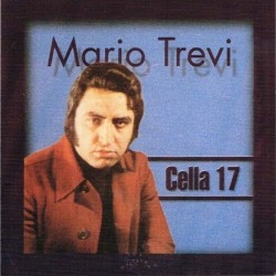 Mario Trevi - Cella 17 (Azzurramusic TPB 11244) CD