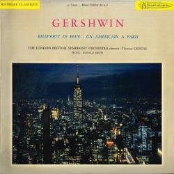 Gershwin - Rhapsody In Blue / Un Americain A Paris: Ronald Smith, Thomas Greene, The London Festival Symphony Orchestra