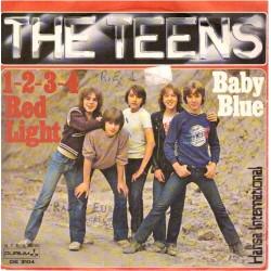 """The Teens - 1-2-3-4 Red Light / Baby Blue (ITA 1979) 7"""" 45 giri"""