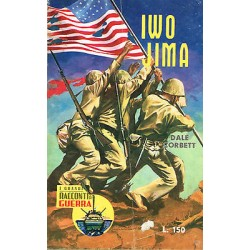I grandi racconti di guerra Nr.1 - Iwo Jima, Dale Corbett - 1962