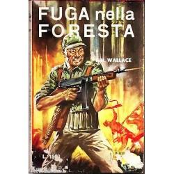 Racconti di guerra Nr.20 - Fuga nella foresta, J.H.Wallace - 1960