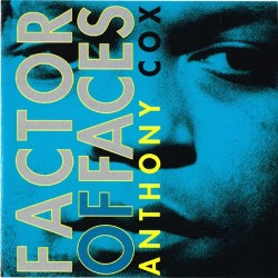 Anthony Cox - Factor Of Faces (GER 1993 Minor Music MM 801035) CD