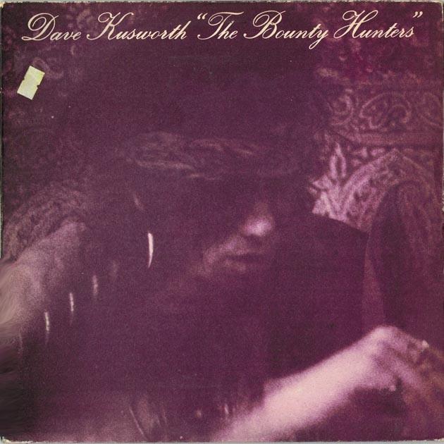Dave Kusworth - The Bounty Hunters (UK 1987 Swordfish SWFLP5) LP