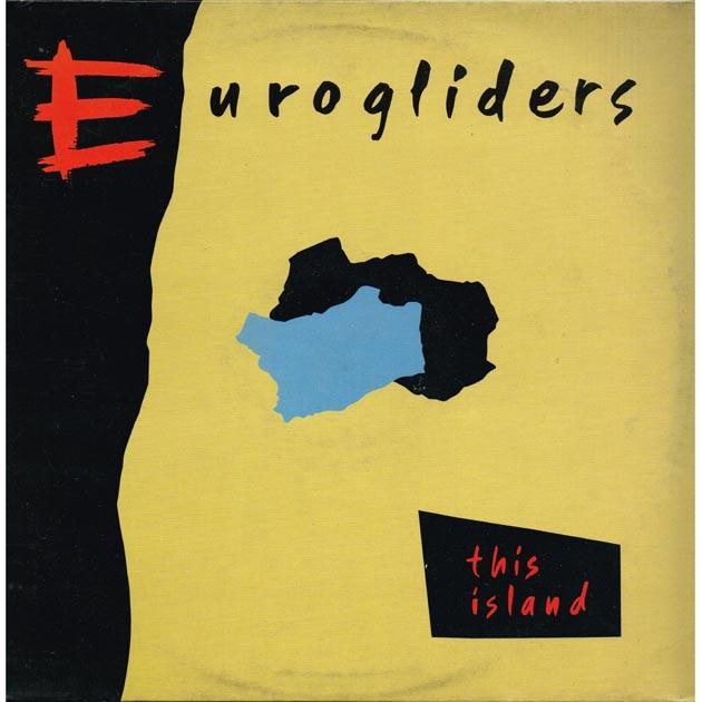 Eurogliders - This Island (HOL 1984 CBS 25884) LP