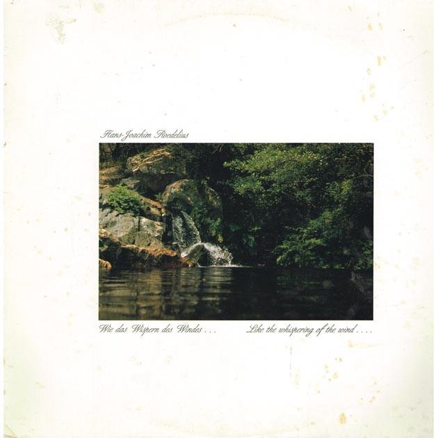 Hans-Joachim Roedelius - Wie Das Wispern Des Windes ... (NOR 1986 Cicada C004) LP