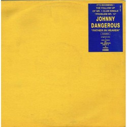 """Johnny Dangerous - Father In Heaven (ITA 1993 Downtown DTR 1060) 2x12"""" EP"""