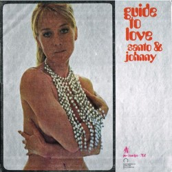 Santo & Johnny - Guide To Love (ITA 1971 Canadian-American PA/CAN/LPS 706) LP