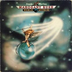 Frank Marino & Mahogany Rush - World Anthem (US 1977 Columbia PC 34677) LP