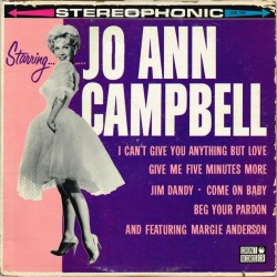 Jo Ann Campbell / Margie Anderson - Starring Jo Ann Campbell (US Coronet CXS 199) LP