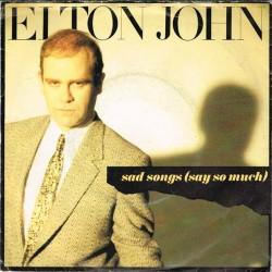 "Elton John - Sad Songs (Say So Much) / A Simple Man (ITA 1984) 7"" 45 giri"