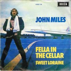 """John Miles - Fella In The Cellar / Sweet Loraine (HOL 1979) 7"""" 45 giri"""